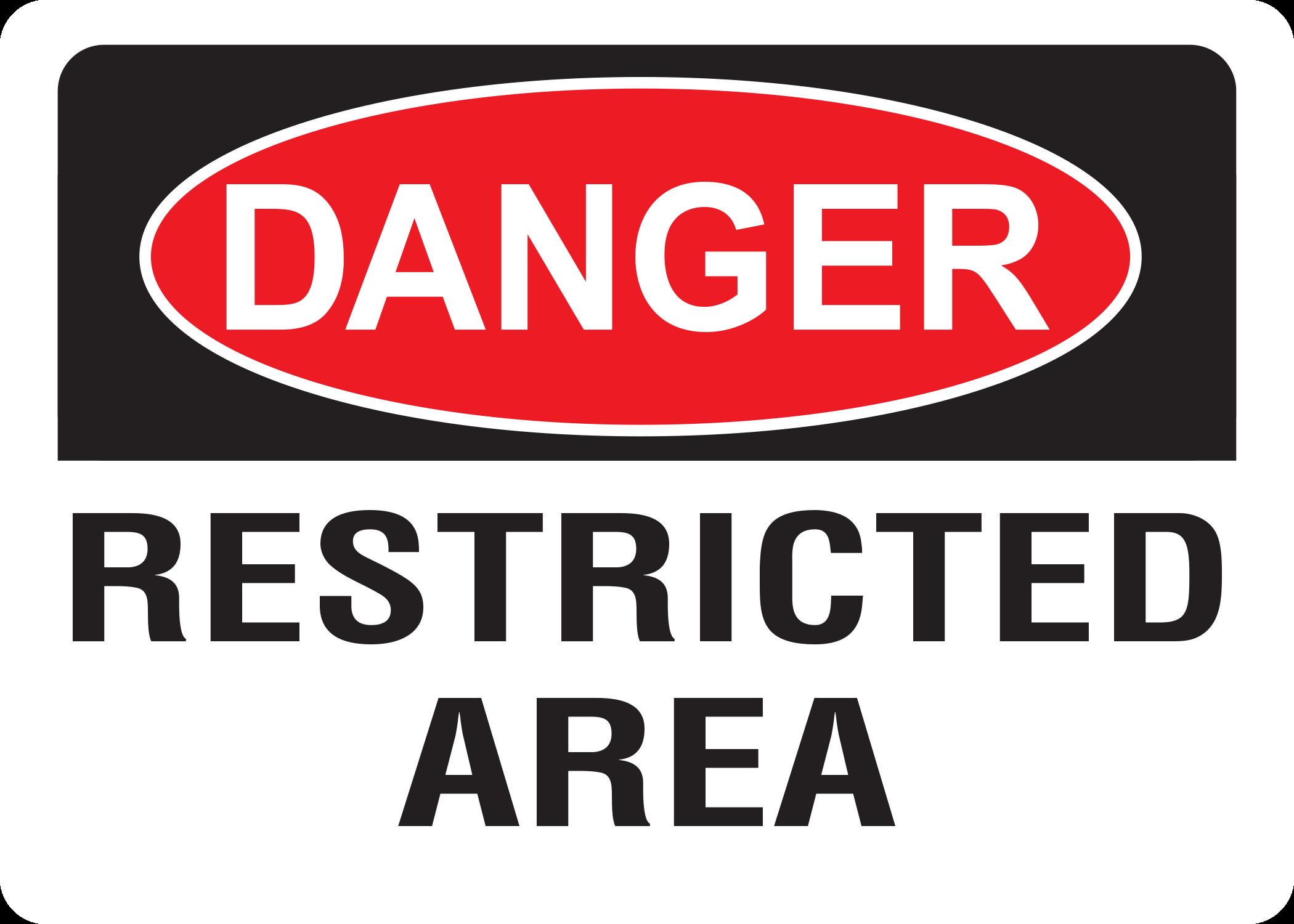 Danger Restricted Area