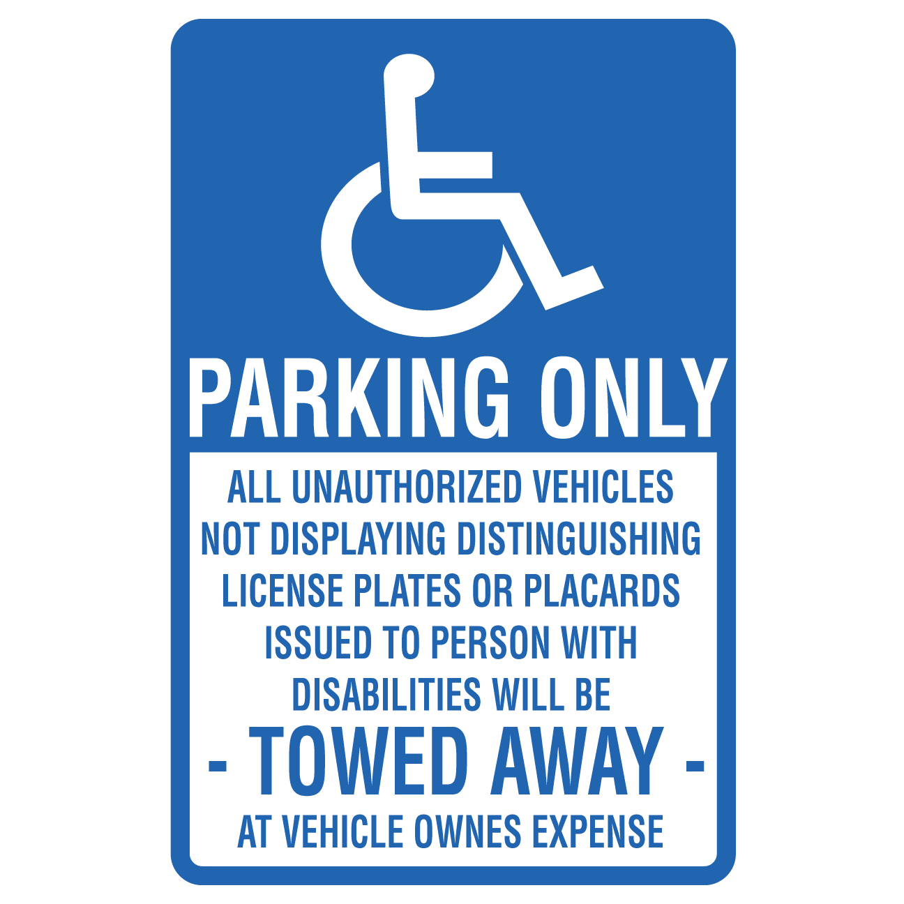 Handicap Parking Unauthorized Will Be Towed