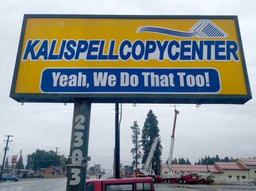 Sign Projects Kalispell Copy Center